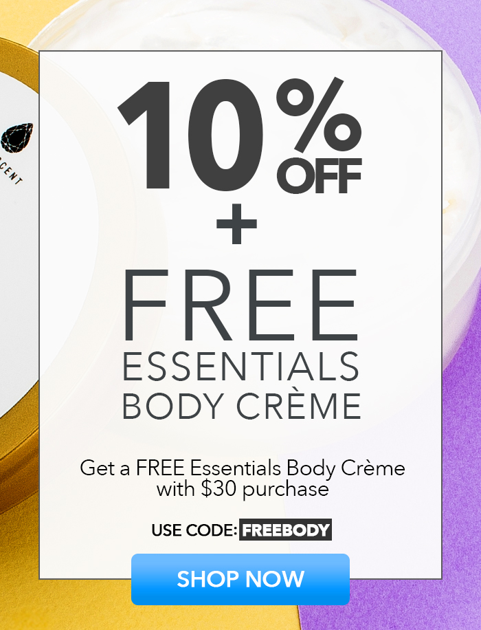 10% Off + FREE Essentials Body Creme
